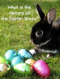 what is the history of the easter bunny hubpages