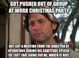 Christmas Party Meme - christmas work party meme you big dummy pinterest meme