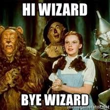 Wizard Of Oz Meme Generator - dorothy wizard of oz meme generator
