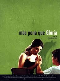 Mas Pena Que Gloria (2001)