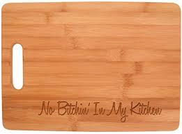 funny cutting boards cutting boards no bitchin in my kitchen décor funny baking