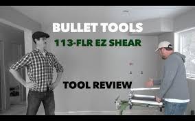 Laminate Floor Cutter Reviews Bullet Tools 113 Flr Ez Shear Flooring Cutter Tool Review Youtube