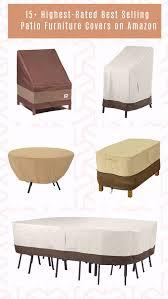Rectangular Patio Furniture Covers 15 Highest Rated Best Selling Patio Furniture Covers On Amazon