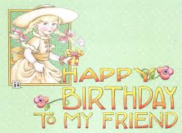 best 25 happy birthday my friend ideas on pinterest happy