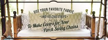three great ideas for porch swing chain covers u2013 hammmade