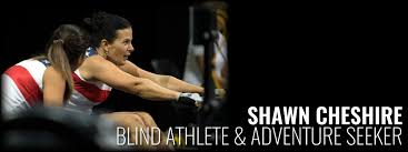Blind Fitness Shawn Cheshire Blind Athlete And Adventure Seeker