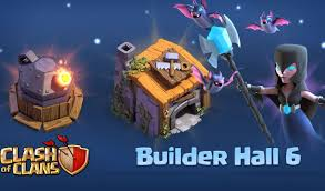 image for clash of clans clash of clans builder hall 6 update changes ahead of release