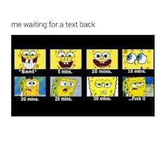 Waiting For Text Meme - me waiting for a text back viral viral videos