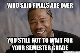 Finals Memes College - when finals are over google search finals week pinterest