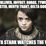 Stark Meme Generator - arya stark meme generator image memes at relatably com