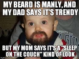 Beard Meme - beard baby meme generator imgflip