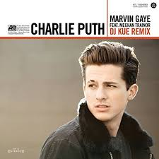charlie puth uk marvin gaye feat meghan trainor dj kue remix by charlie puth on