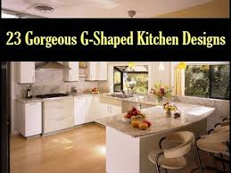g shaped kitchen layout ideas 23 gorgeous g shaped kitchen designs