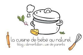 la cuisine de bebe la cuisine de bébé au naturel