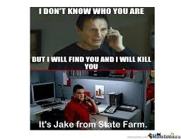 Jake From State Farm Meme - jake from state farm by billy kokitus meme center
