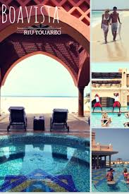 13 best hotel riu touareg images on pinterest boa vista