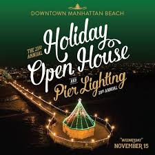 manhattan beach pier lighting 2017 holiday open house and pier lighting south bay events