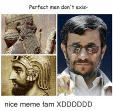 Fam Memes - perfect men don t exis nice meme fam xdddddd fam meme on