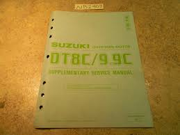 1989 suzuki dt8c 9 9c supplementary service manual 99501 92d00 03e