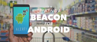 ibeacon android building an android beacon android ibeacon tutorial overview