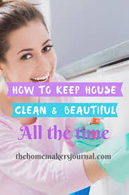 how to keep your house clean and beautiful all the time the