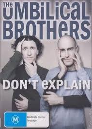 amazon com the umbilical brothers don u0027t explain movies u0026 tv