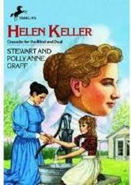 helen keller blind biography helen keller crusader for the blind and deaf by polly anne