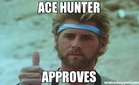 Hunter Meme - ace hunter approves meme custom 25603 page 7 memeshappen
