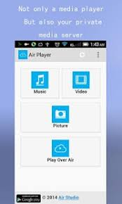 air player for android air player wifi media player android apps on play