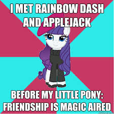 Mlp Rainbow Dash Meme - i met rainbow dash and applejack before my little pony friendship