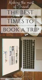 best times to book a flight guide to cheap flight tickets when