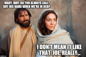 Mary Meme - image tagged in joseph and mary memes oh god you devil imgflip