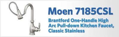 brantford kitchen faucet moen 7185csl brantford review kitchen faucet reviews pro