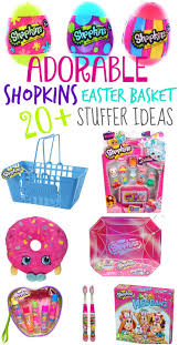 cheap easter basket stuffers 20 shopkins easter basket stuffer ideas