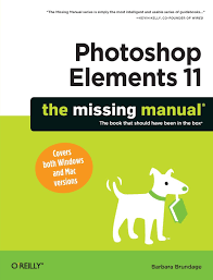photoshop elements 11 the missing manual missing manuals