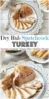 spice rub spatchcock turkey low calorie low healthy
