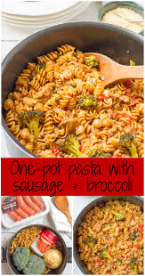 Pasta Sausage One Pot Pasta With Sausage And Broccoli I Wash You Dry