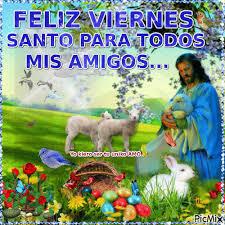 imagenes feliz viernes facebook imagenes gif feliz viernes santo para compartir