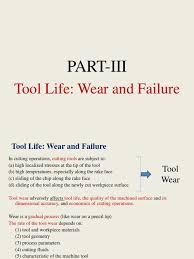 tool life wear and failure wear machining