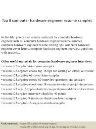 Computer Resume Examples by Top 8 Computer Hardware Engineer Resume Samples 1 638 Jpg Cb U003d1427960200