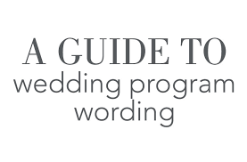 memorial program wording a guide to wedding program wording invitations by