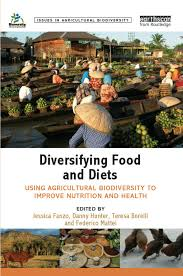 diversifying food and diets using agricultural biodiversity to