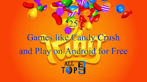 25 games like candy crush and play on android for free alltop9