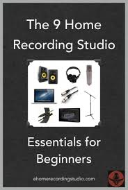 The 9 Home Recording Studio Essentials For Beginners Create Your Own Home Recording Studio