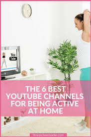 best home design youtube channels these 6 free youtube channels are all you need to get in shape at
