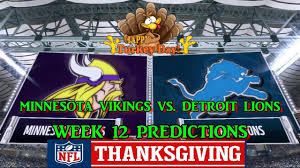 minnesota vikings vs detroit lions predictions nfl week 12