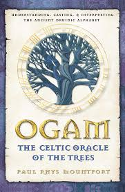Symbolism Of A Tree by Ogam The Celtic Oracle Of The Trees Understanding Casting And