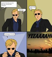 Star Wars Day Meme - horatio yesterday was star wars day and we didn t celebrate well