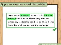 Examples Of Objectives To Put On A Resume How To Write Resume Objectives With Examples Wikihow
