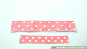 how to make hair bow 4 ways to make a hair bow out of ribbon wikihow